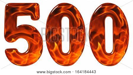 500, Five Hundred, Numeral, Imitation Glass And A Blazing Fire, Isolated On White Background