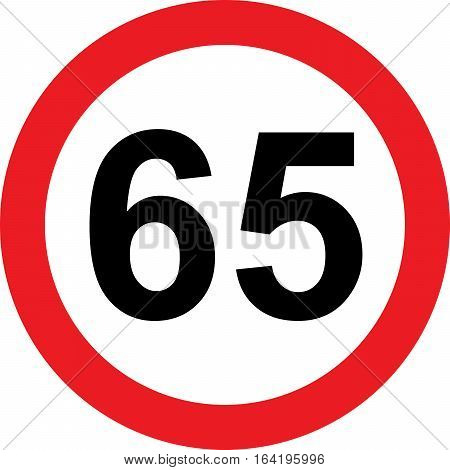 65 speed limitation road sign on white background