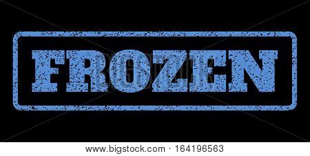 Blue rubber seal stamp with Frozen text. Vector tag inside rounded rectangular banner. Grunge design and scratched texture for watermark labels. Horisontal sticker on a black background.