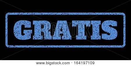 Blue rubber seal stamp with Gratis text. Vector message inside rounded rectangular frame. Grunge design and unclean texture for watermark labels. Horisontal emblem on a black background.
