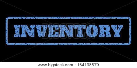 Blue rubber seal stamp with Inventory text. Vector caption inside rounded rectangular shape. Grunge design and dust texture for watermark labels. Horisontal sign on a black background.