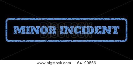 Blue rubber seal stamp with Minor Incident text. Vector tag inside rounded rectangular banner. Grunge design and dirty texture for watermark labels. Horisontal emblem on a black background.