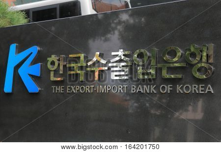 SEOUL SOUTH KOREA - OCTOBER 22, 2016: Eximbank Export Import Bank of Korea. Export Import Bank of Korea is the official export credit agency of South Korea.