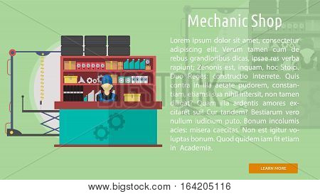 Mechanic Shop Conceptual Banner | Great flat illustration concept icon and use for mechanic, car repair, industrial, transport, business concept, and much more.
