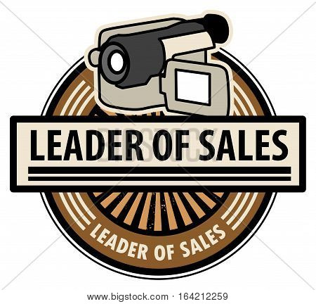 Sticker with the Camcorder and word Leader of sales written inside, vector illustration