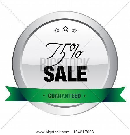 75% Sale seal or icon. Silver seal or button with stars and green banner.