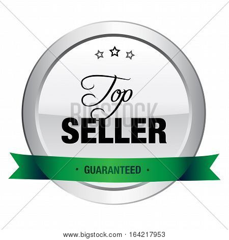 Top seller seal or icon. Silver seal or button with stars and green banner.