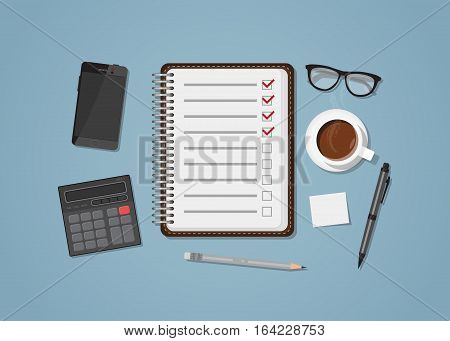 Notepad with checklist and office items. Cup of coffee calculator and mobile phone. Flat style bussines illustration.