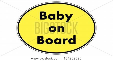Baby on board warning sign over an oval sticker warning others to be careful, vector Baby on board