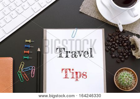 Text Travel tips on white paper background / business concept
