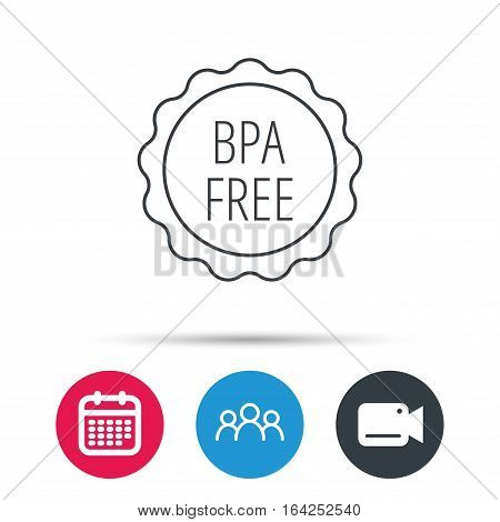BPA free icon. Bisphenol plastic sign. Group of people, video cam and calendar icons. Vector