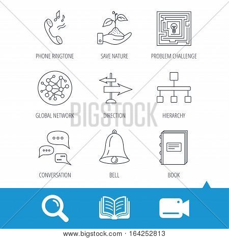 Conversation, global network and direction icons. Save nature, maze and book linear signs. Bell and phone ringtone flat line icons. Video cam, book and magnifier search icons. Vector