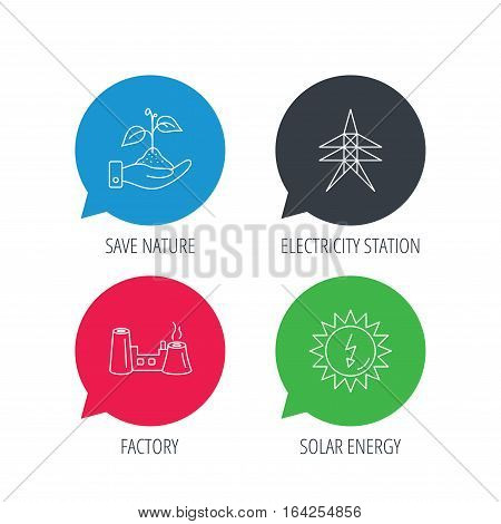 Colored speech bubbles. Electricity station, factory and solar energy icons. Save nature linear sign. Flat web buttons with linear icons. Vector