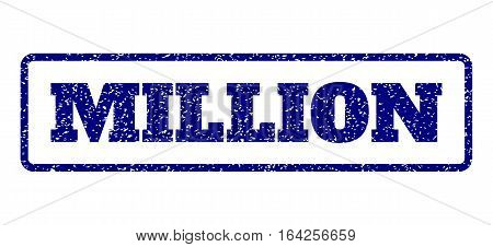 Navy Blue rubber seal stamp with Million text. Vector caption inside rounded rectangular frame. Grunge design and unclean texture for watermark labels. Horisontal emblem on a white background.