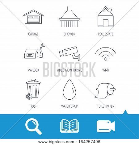 Wi-fi, video monitoring and real estate icons. Toilet paper, shower and water drop linear signs. Trash, garage flat line icons. Video cam, book and magnifier search icons. Vector