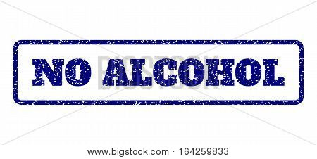 Navy Blue rubber seal stamp with No Alcohol text. Vector message inside rounded rectangular banner. Grunge design and unclean texture for watermark labels. Horisontal sticker on a white background.