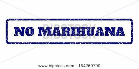 Navy Blue rubber seal stamp with No Marihuana text. Vector message inside rounded rectangular shape. Grunge design and dust texture for watermark labels. Horisontal sign on a white background.