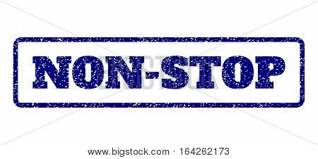 Navy Blue rubber seal stamp with Non-Stop text. Vector tag inside rounded rectangular banner. Grunge design and dust texture for watermark labels. Horisontal sticker on a white background.