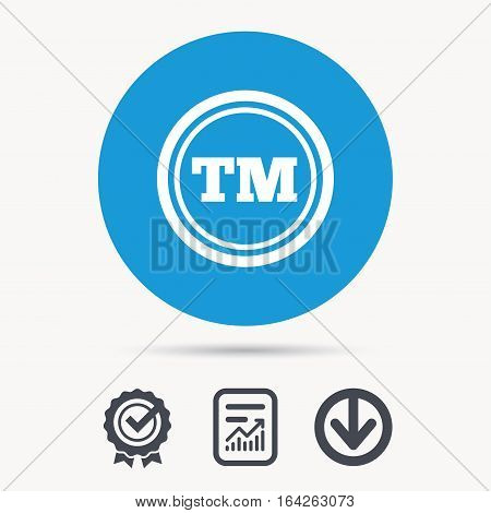 Registered TM trademark icon. Intellectual work protection symbol. Achievement check, download and report file signs. Circle button with web icon. Vector