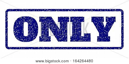 Navy Blue rubber seal stamp with Only text. Vector tag inside rounded rectangular shape. Grunge design and dirty texture for watermark labels. Horisontal sign on a white background.