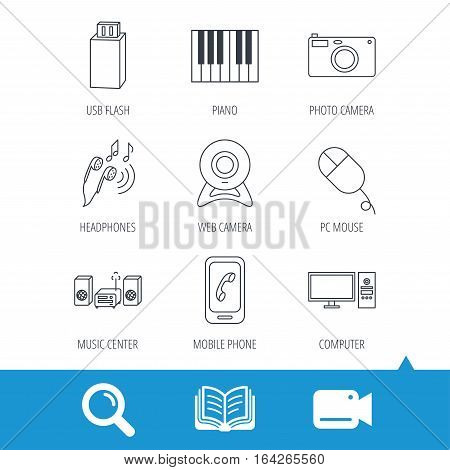 Smartphone, web camera and USB flash icons. Headphones, piano and photo camera linear signs. Computer, music center icons. Video cam, book and magnifier search icons. Vector