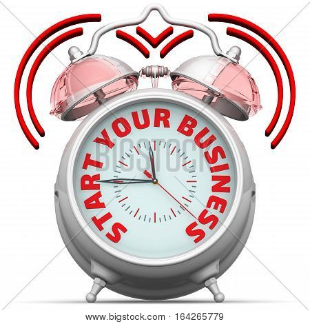 Start your business. The alarm clock with an inscription. Alarm clock with the red words