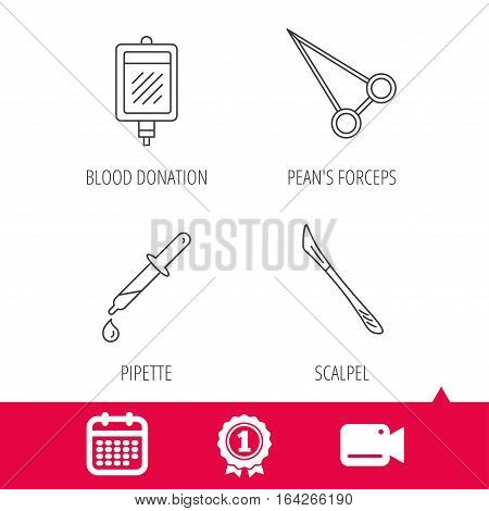 Achievement and video cam signs. Pipette, blood donation and scalpel icons. Peans forceps linear sign. Calendar icon. Vector