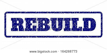 Navy Blue rubber seal stamp with Rebuild text. Vector tag inside rounded rectangular frame. Grunge design and unclean texture for watermark labels. Horisontal sign on a white background.