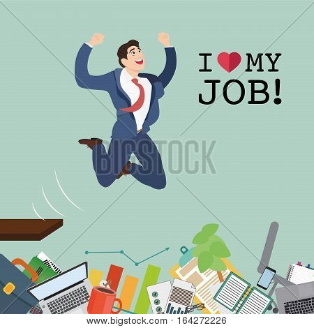 Happy businessman jumping in the work and text - I love my job. Vector illustration.