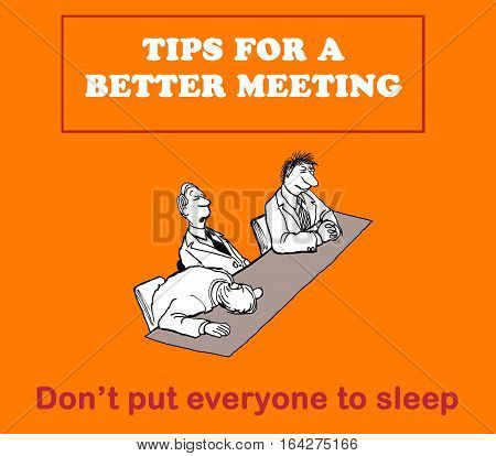 Business illustration about tips for a better meeting: 'don't put everyone to sleep'.