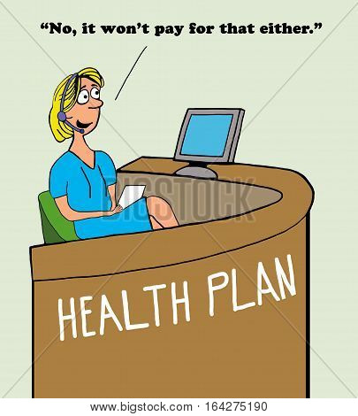 Color medical cartoon showing that the health insurance plan will not pay for coverage.
