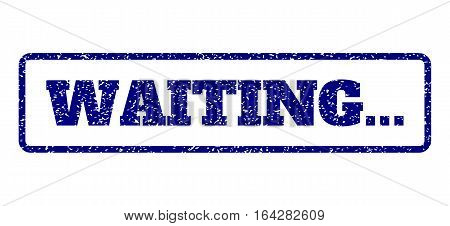 Navy Blue rubber seal stamp with Waiting... text. Vector message inside rounded rectangular banner. Grunge design and dirty texture for watermark labels. Horisontal sign on a white background.
