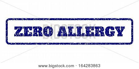 Navy Blue rubber seal stamp with Zero Allergy text. Vector tag inside rounded rectangular shape. Grunge design and scratched texture for watermark labels. Horisontal sign on a white background.