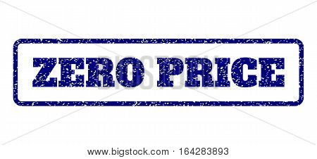 Navy Blue rubber seal stamp with Zero Price text. Vector tag inside rounded rectangular frame. Grunge design and unclean texture for watermark labels. Horisontal sign on a white background.