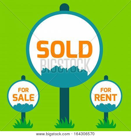 Sold sign, For sale sign, For rent sign. Vector illustration sign housing sales. Sold Home For Sale Real Estate Sign on green background.