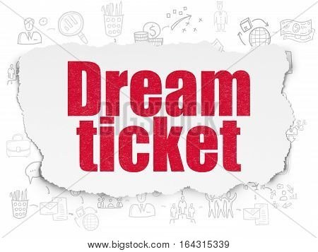 Finance concept: Painted red text Dream Ticket on Torn Paper background with Scheme Of Hand Drawn Business Icons