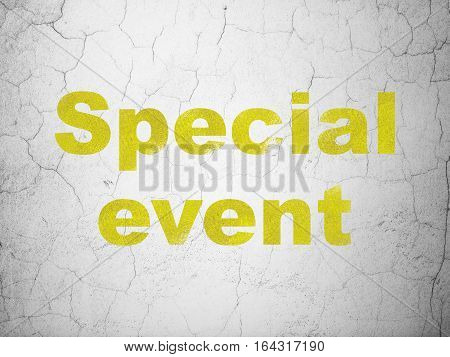 Business concept: Yellow Special Event on textured concrete wall background