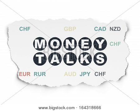Business concept: Painted black text Money Talks on Torn Paper background with  Currency