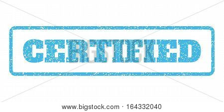 Light Blue rubber seal stamp with Certified text. Vector caption inside rounded rectangular shape. Grunge design and dust texture for watermark labels. Horisontal sticker on a white background.