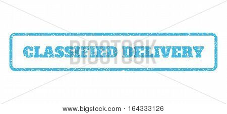 Light Blue rubber seal stamp with Classified Delivery text. Vector message inside rounded rectangular shape. Grunge design and unclean texture for watermark labels.
