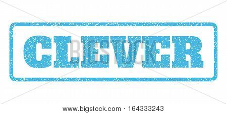 Light Blue rubber seal stamp with Clever text. Vector tag inside rounded rectangular shape. Grunge design and dirty texture for watermark labels. Horisontal emblem on a white background.