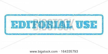 Light Blue rubber seal stamp with Editorial Use text. Vector message inside rounded rectangular frame. Grunge design and scratched texture for watermark labels. Horisontal sign on a white background.