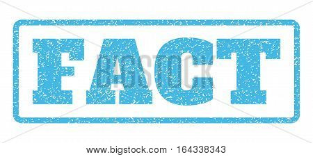 Light Blue rubber seal stamp with Fact text. Vector caption inside rounded rectangular banner. Grunge design and scratched texture for watermark labels. Horisontal sign on a white background.