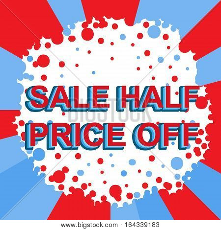 Red And Blue Sale Poster With Sale Half Price Off Text. Advertising Banner