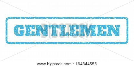 Light Blue rubber seal stamp with Gentlemen text. Vector tag inside rounded rectangular shape. Grunge design and dust texture for watermark labels. Horisontal emblem on a white background.