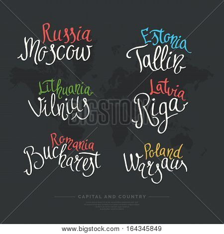 Set hand drawn lettering country and capital Europe Russia Estonia Latvia. Calligraphy brush and ink. Handwritten inscriptions for layout and template. Vector illustration of text