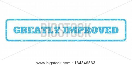 Light Blue rubber seal stamp with Greatly Improved text. Vector message inside rounded rectangular shape. Grunge design and scratched texture for watermark labels.