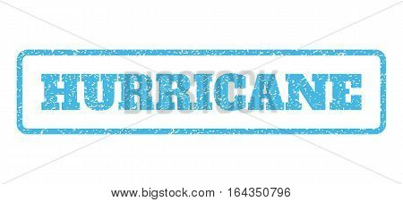 Light Blue rubber seal stamp with Hurricane text. Vector message inside rounded rectangular frame. Grunge design and dirty texture for watermark labels. Horisontal emblem on a white background.