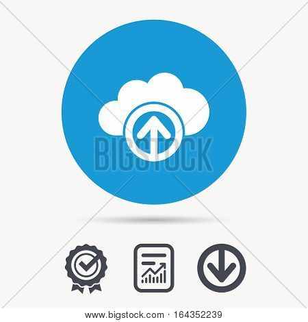 Upload from cloud icon. Data storage technology symbol. Achievement check, download and report file signs. Circle button with web icon. Vector