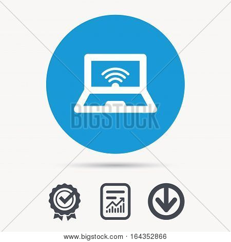 Computer with wifi icon. Notebook or laptop pc symbol. Achievement check, download and report file signs. Circle button with web icon. Vector